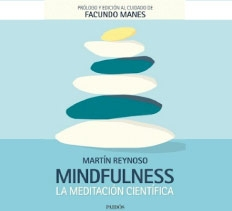 Nuevo libro del Lic. Reynoso – Mindfulness, la Meditación Científica