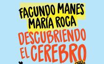 """""""Descubriendo el cerebro"""", el nuevo libro del Dr. Manes escrito junto a la Dra. María Roca"""