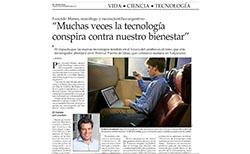 Muchas veces la tecnología conspira contra el bienestar – Entrevista al Dr. Manes en el Diario El Mercurio (Chile)