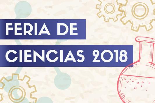 Feria de Ciencias 2018 – Facultad de Ingeniería y Ciencias Exactas y Naturales