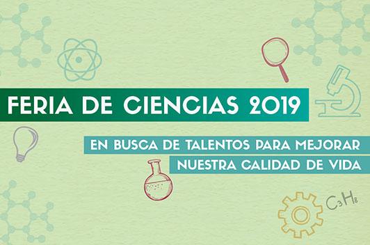 Feria de Ciencias: En busca de talentos para mejorar nuestra calidad de vida