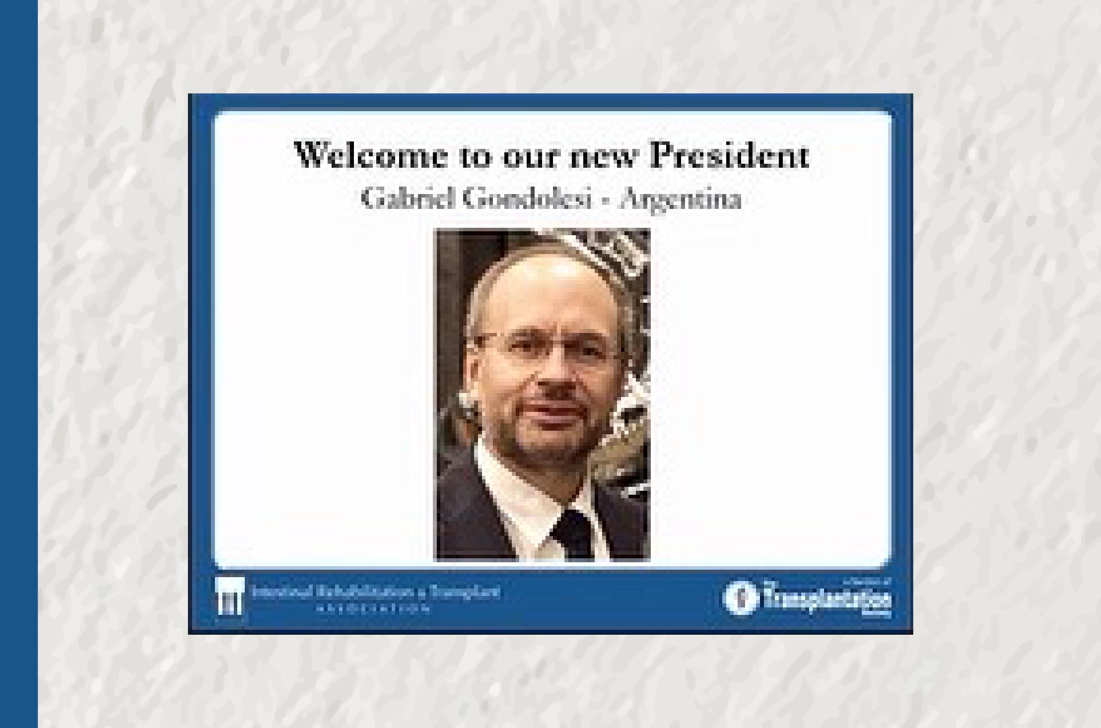 El Dr. Gondolesi, nuevo Presidente de la Asociación Internacional de Rehabilitación y Trasplante Intestinal (IRTA)