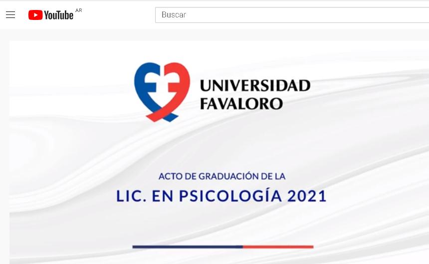 Acto de colación de la Lic. en Psicología   Promoción 2021